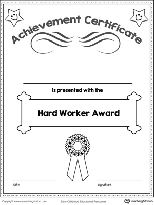 Printable hard worker certificate of achievement award for kids.