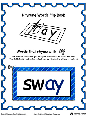 Use this Printable Rhyming Words Flip Book AY in Color to teach your child to see the relationship between similar words.