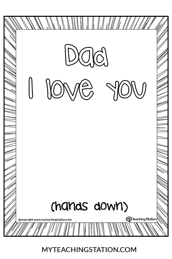 Dad I Love You Hands Down Printable Template.
