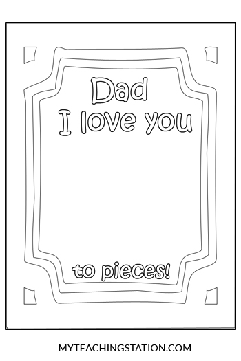 Dad I Love You to Pieces Printable Card Template