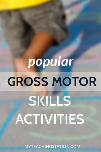 Popular Preschooler and Kindergarten Gross Motor Skills Activities