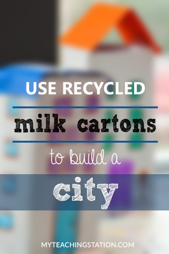 Make a City using Recycled Milk Cartons