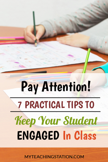 Pay Attention! 7 Practical Tips to Keep Your Student Engaged In Class