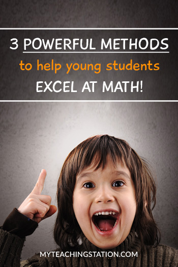 3 Powerful Methods to Help Young Students Excel at Math