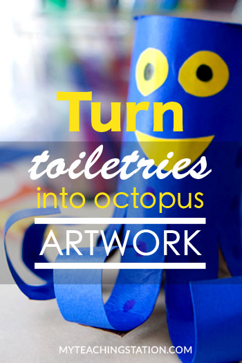 Turn Your Recycled Toilet Paper Roll Into an Octopus Art Project