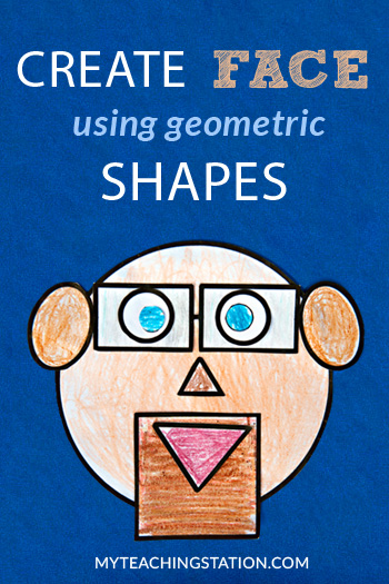 Color, cut and glue together a face made out of geometric shapes with your preschooler to help them practicing recognizing basic shapes such as circle, square, triangle, oval and rectangle.