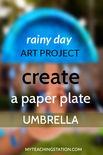 Create Paper Plate Umbrella Art Project on a Rainy Day